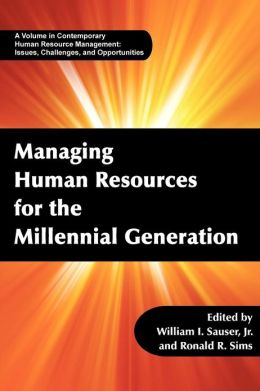 managing human resources for the millenial generation